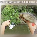 Ultra light álom: ET Wizard Drop Shot pergetőbot és Wizard Spin orsó
