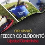 A Feeder OB elődöntő margójára
